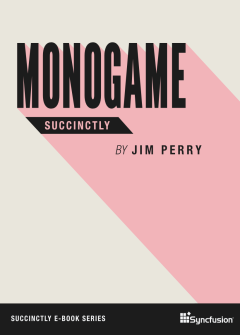 MonoGame Succinctly Free eBook