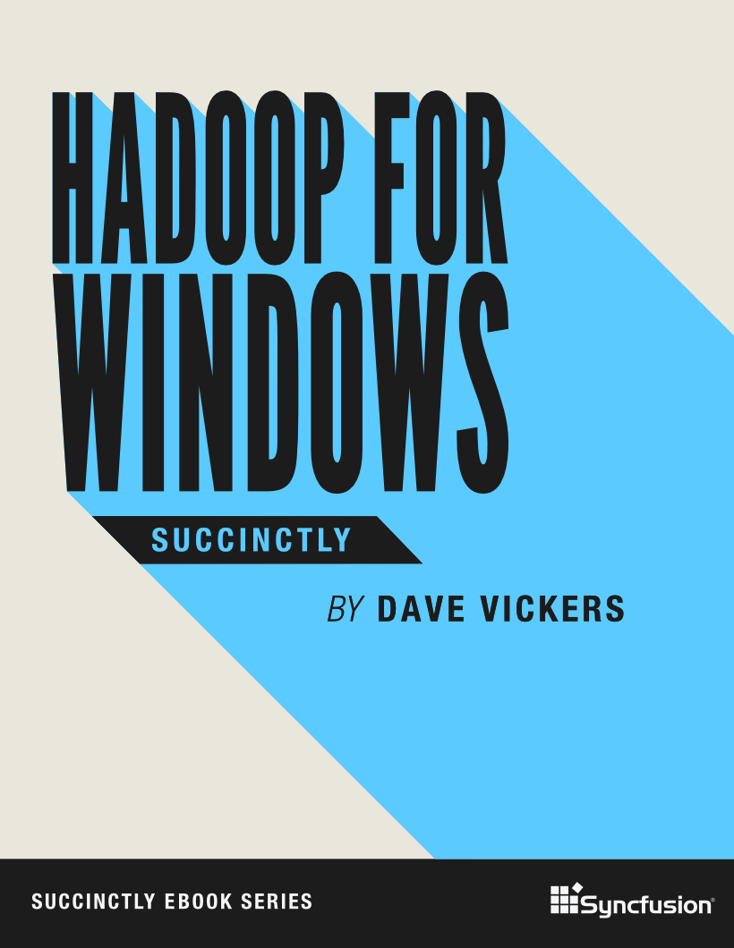 Hadoop for Windows Succinctly