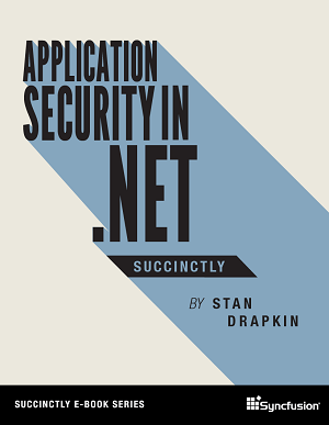 Application Security in .NET Succinctly
