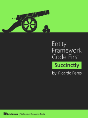 Entity Framework Code First Succinctly