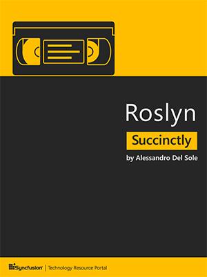 Roslyn Succinctly