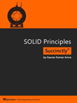 SOLID Principles Succinctly