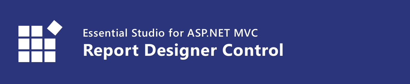 Syncfusion ASP.NET MVC Report Designer control banner