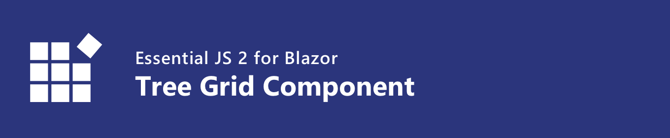 Syncfusion Essential JS 2 for Blazor Tree Grid Component