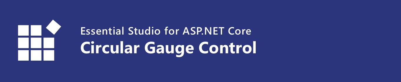 Syncfusion ASP.NET Core Circular Gauge Banner