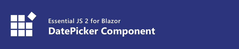 syncfusion blazor datepicker component