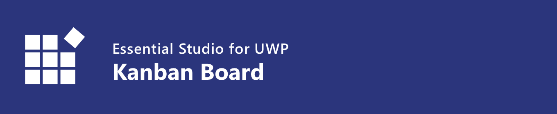 Syncfusion UWP Kanban Board